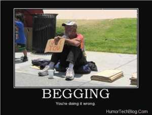 How to fail at begging:FUNNY PICTURES